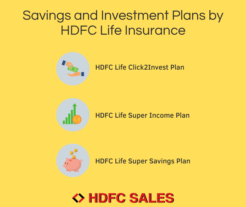 HDFC Life Insurance Savings & Investment Plans